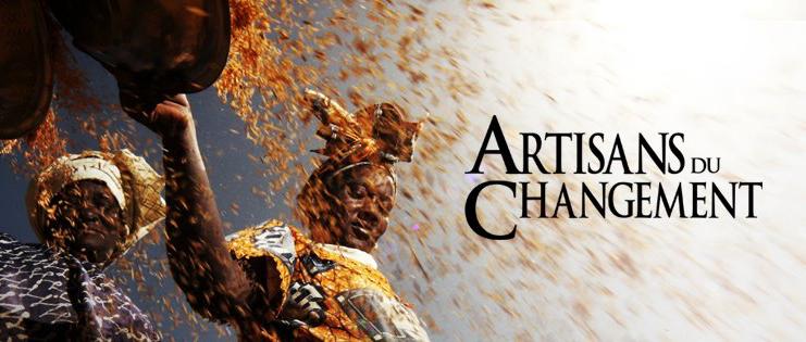 Documentaire Les Artisans Du Changement